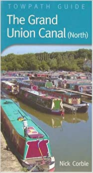 Book Grand Union Canal North: Towpath Guide