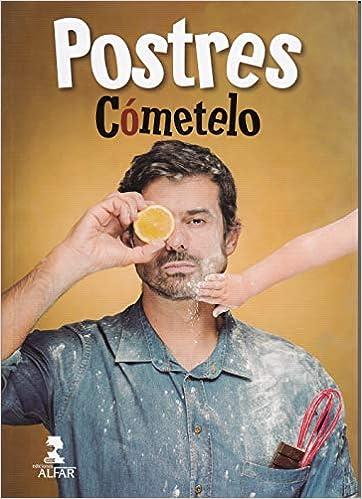 Postres de cómetelo, Los (Gastronomía y Salud): Amazon.es: Enrique Sánchez.: Libros