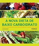 capa de A Nova Dieta de Baixo Carboidrato
