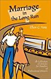 Marriage in the Long Run, Ellen Voie, 0595156568