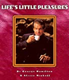 Life's Little Pleasures, George Hamilton, 1575440865