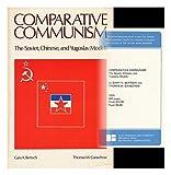 Comparative Communism, Gary K. Bertsch, Thomas W. Ganschow, 0716707322