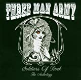 Soldiers Of Rock: The Anthology by Three Man Army (2004-05-17)