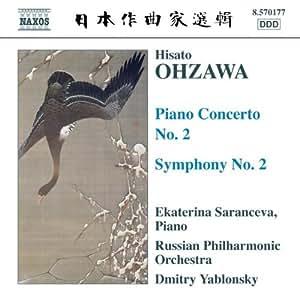 Ohzawa: Piano Concerto No. 2; Symphony No. 2