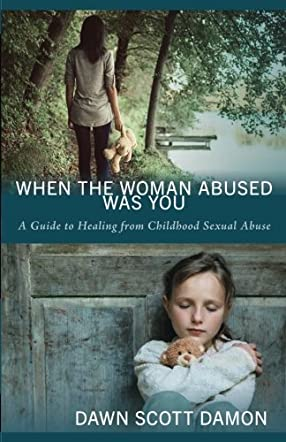 When the Woman Abused Was You