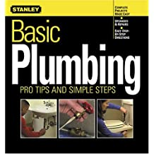 Basic Plumbing: Pro Tips and Simple Steps