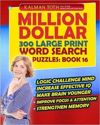 Lire des livres gratuits en ligne gratuitement sans téléchargementMillion Dollar 300 Large Print Word Search Puzzles: Book 16 PDF ePub iBook 1502774755 by Kalman Toth