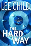 The Hard Way, Lee Child, 0385336691