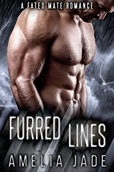 Furred Lines: A Fated Mate Romance by [Jade, Amelia]