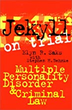 Jekyll on Trial: Multiple Personality Disorder and Criminal Law