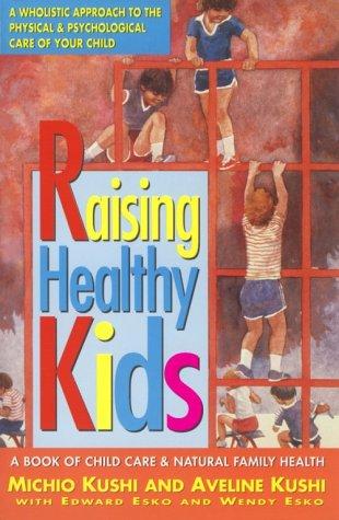 Raising Healthy Kids by Avery