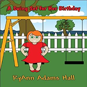 A Swing Set for Her Birthday Audiobook