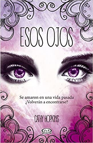 Esos Ojos (Spanish Edition): Cathy Hopkins, V&R: 9789876128285: Amazon.com: Books