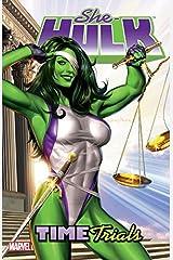 She-Hulk Vol. 3: Time Trials (She-Hulk (2005-2009)) Kindle Edition
