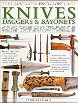 Book The Illustrated Encyclopedia of Knives, Daggers & Bayonets