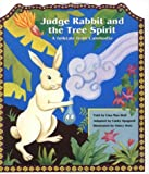 Judge Rabbit and the Tree Spirit: A Folktale from Cambodia
