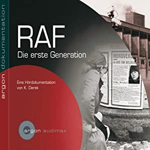 RAF. Die erste Generation Hörbuch