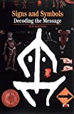 Signs, Symbols and Ciphers: Decoding the Message (New Horizons)