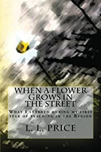 When A Flower Grows In The Street by L. Price ebook deal