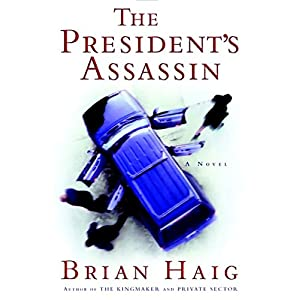 The President's Assassin Audiobook