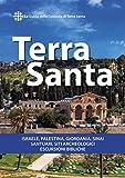 Terra Santa: Guida francescana per pellegrini e viaggiatori (Italian Edition)
