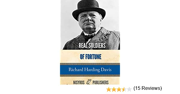 Amazon real soldiers of fortune ebook richard harding davis amazon real soldiers of fortune ebook richard harding davis kindle store fandeluxe PDF