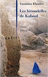 Les hirondelles de Kaboul : roman, Khadra, Yasmina