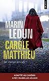 Carole Matthieu. Les Visages écrasés