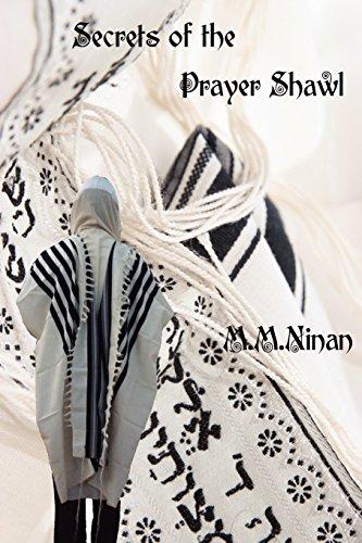 Secrets Of The Prayer Shawl