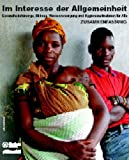 img - for In the Public Interest: Health, Education, and Water and Sanitation for All: German Summary book / textbook / text book