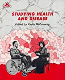Studying Health and Disease, Mcconway K, 0335192521
