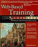 Web-Based Training Cookbook, Brandon Hall, 0471180211