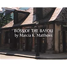 Boss of the Bayou