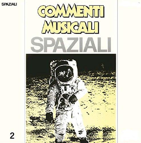 SOUNDTRACK - COMMENTI MUSICALI: SPAZIALI 2 (RMST)