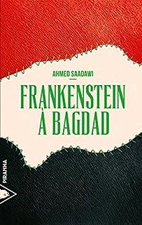 Frankenstein à Bagdad, Saadawi, Ahmed