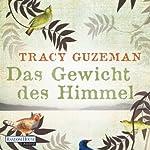 Das Gewicht des Himmels | Tracy Guzeman