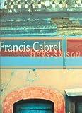 Partition : Cabrel Francis Hors Saison Pvg 12 Titres