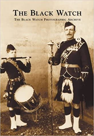The Black Watch: The Black Watch Photography Archive