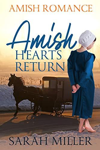 Amish Hearts Return: Amish Romance