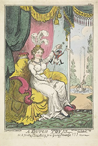 """Classic Art Poster - The Prince of Orange as a toy for Princess Charlotte, 1814, George Cruikshank, 1814 13"""" x 19"""""""