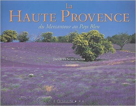 En ligne téléchargement La Haute-Provence epub pdf