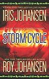Storm Cycle, Iris Johansen and Roy Johansen, 0312368038