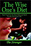 The Wise One's Diet, The Stranger, 1403351856