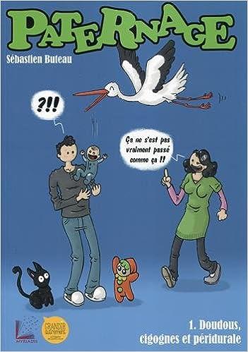 Livre Paternage, tome 1 : Doudous, cigognes et péridurale epub pdf