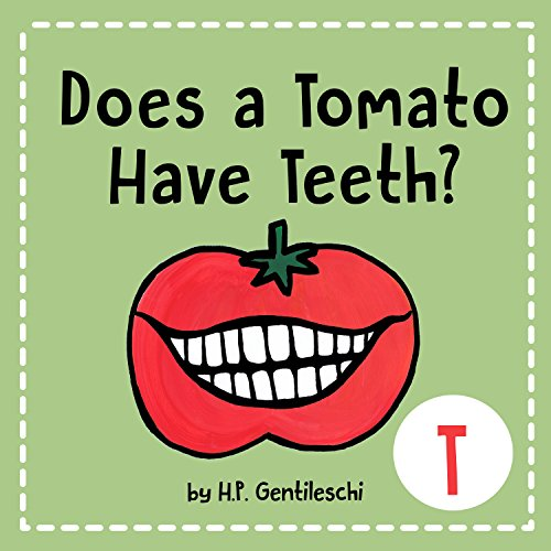 20 Teeth Material (Does A Tomato Have Teeth?: The Letter T Book (AlphaBOX Books 20))