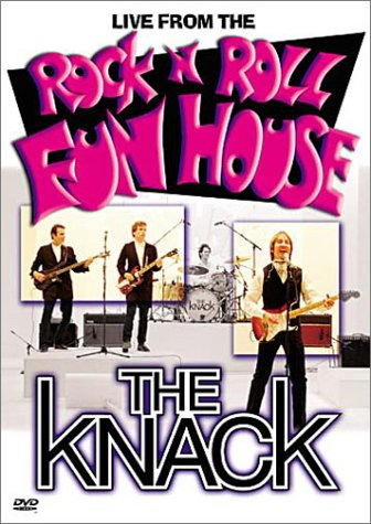 The Knack - Live from the Rock 'n' Roll Fun House by Image Entertainment