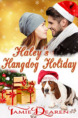 Haley's Hangdog Holiday (Holiday, Inc. Christian Romance Book 2) cover