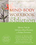 img - for Mind-Body Workbook for Addiction: Effective Tools for Substance-Abuse Recovery and Relapse Prevention book / textbook / text book