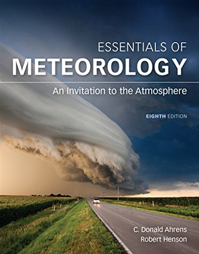 1305628454 - Essentials of Meteorology: An Invitation to the Atmosphere