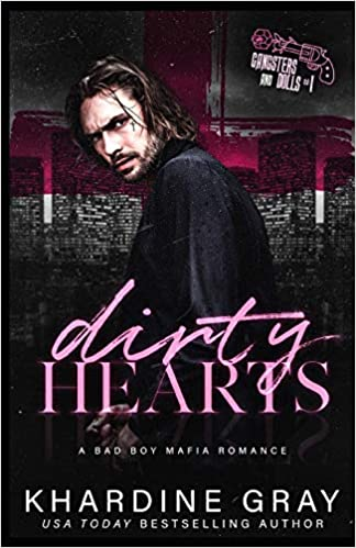Amazon Fr Dirty Hearts A Bad Boy Mafia Romance Khardine